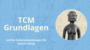 TCM Grundlagen