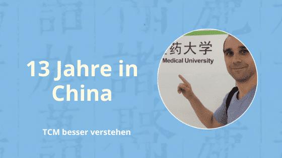 13 jahre tcm studium in china